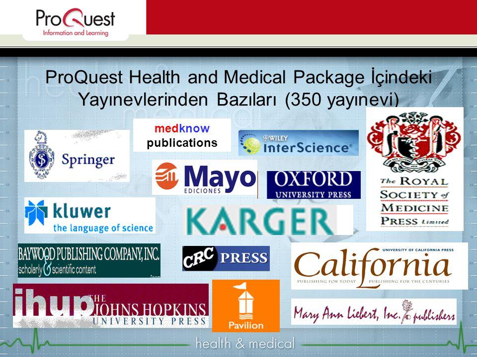 ProQuest Health and Medical Package İçindeki Yayınevlerinden Bazıları (350 yayınevi)