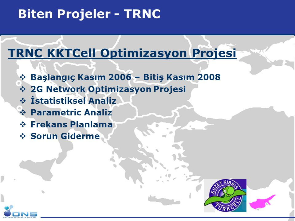 Biten Projeler - TRNC TRNC KKTCell Optimizasyon Projesi