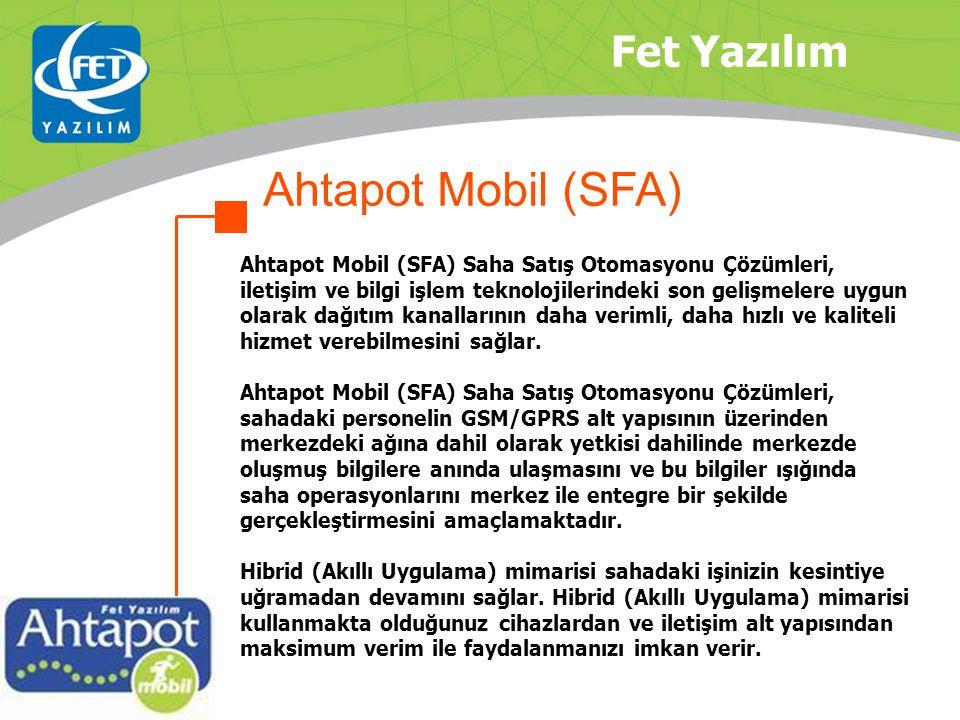 Ahtapot Mobil (SFA) Fet Yazılım