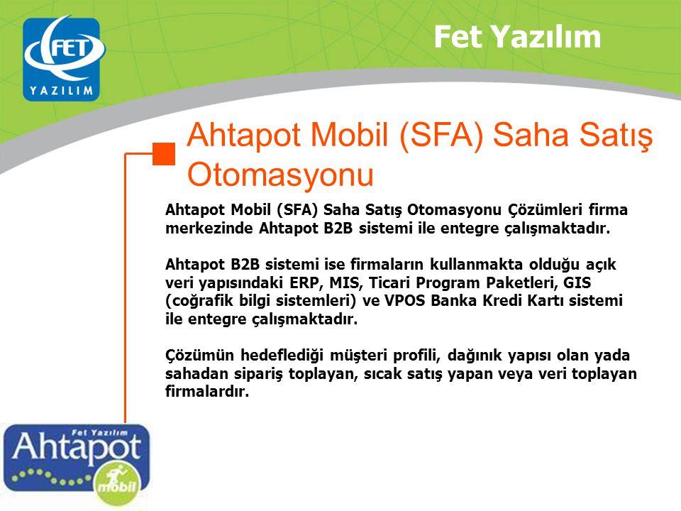 Ahtapot Mobil (SFA) Saha Satış Otomasyonu