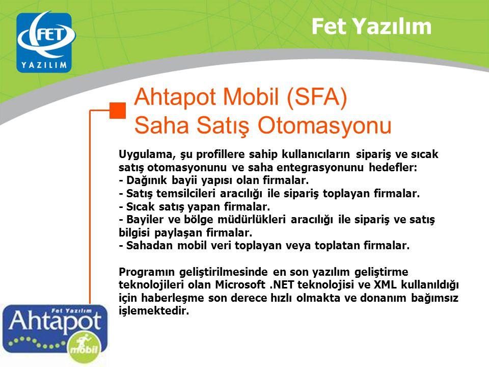 Ahtapot Mobil (SFA) Saha Satış Otomasyonu Fet Yazılım