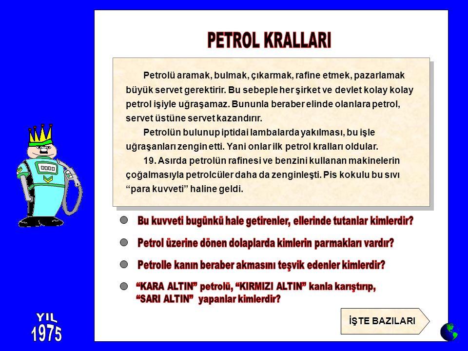 PETROL KRALLARI