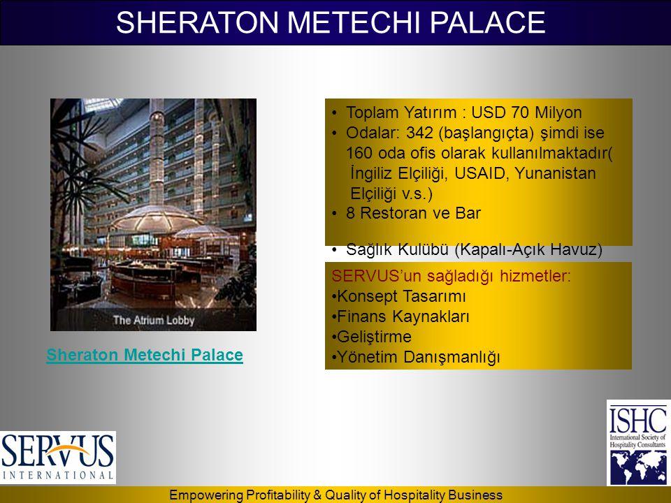 SHERATON METECHI PALACE