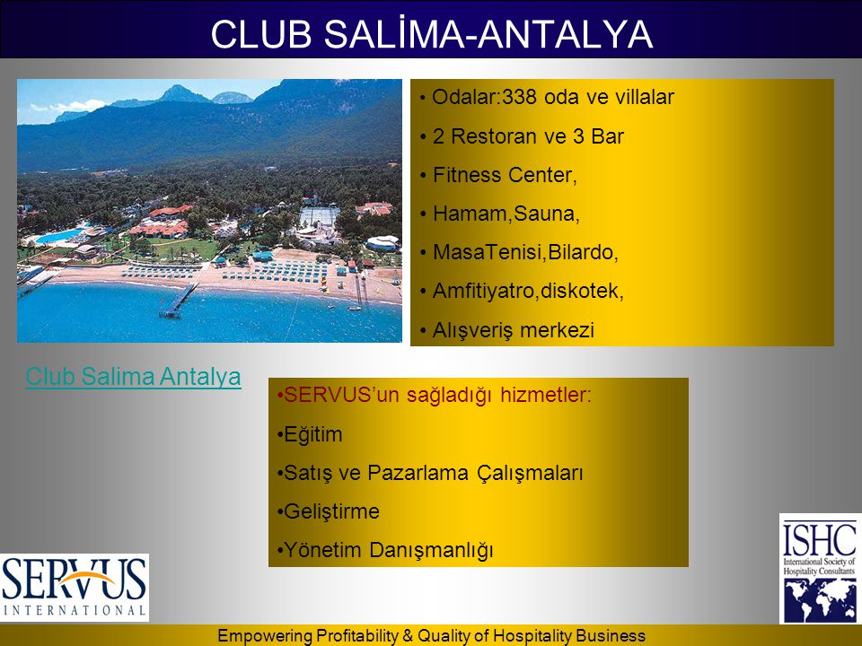 CLUB SALİMA-ANTALYA Club Salima Antalya 2 Restoran ve 3 Bar