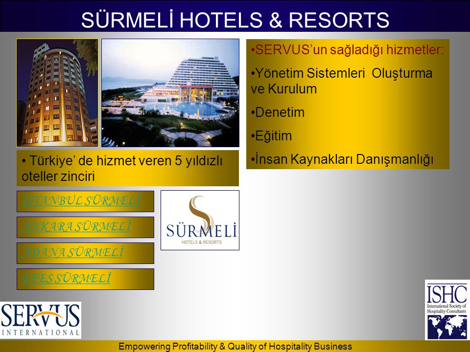SÜRMELİ HOTELS & RESORTS