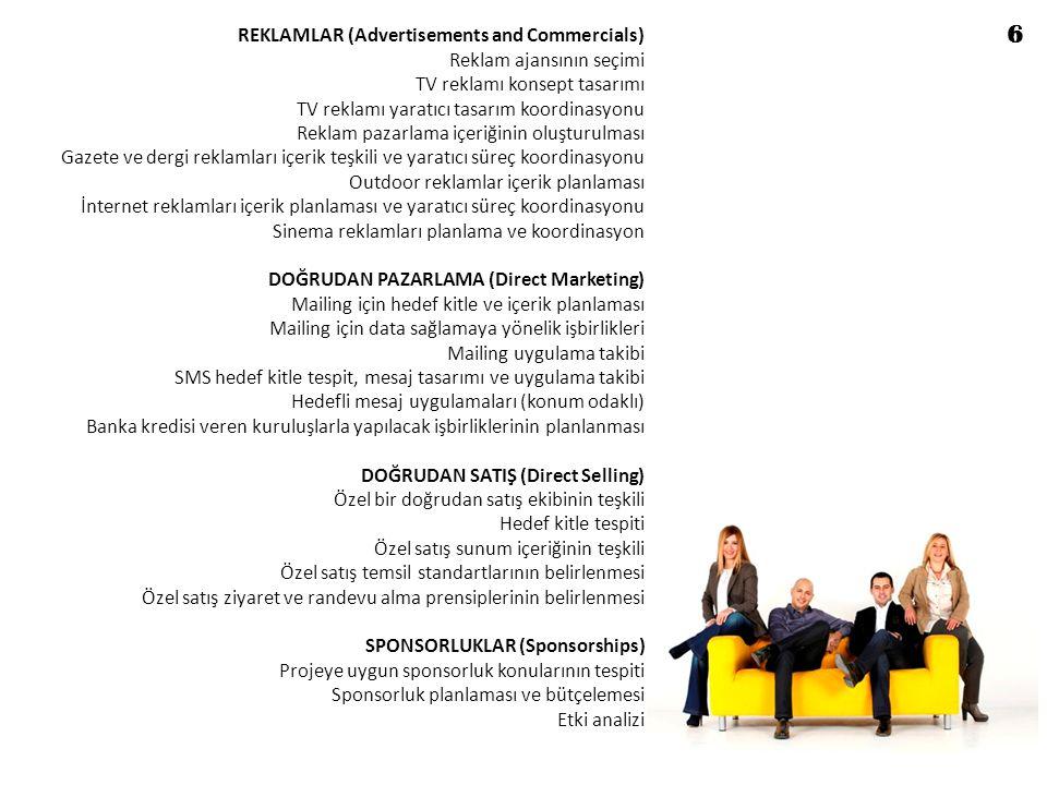6 REKLAMLAR (Advertisements and Commercials) Reklam ajansının seçimi