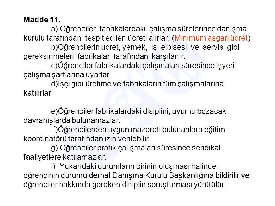 Madde 11.