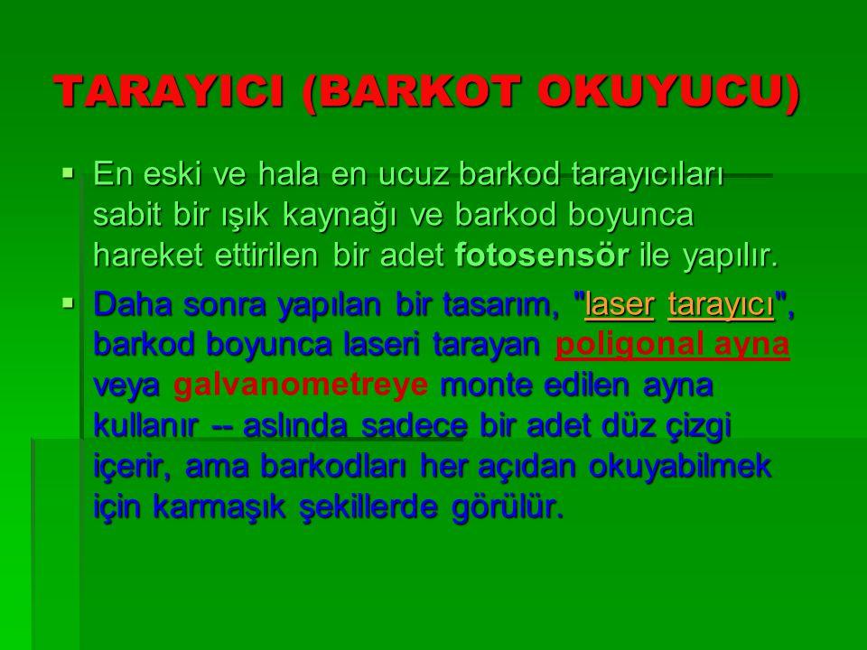 TARAYICI (BARKOT OKUYUCU)