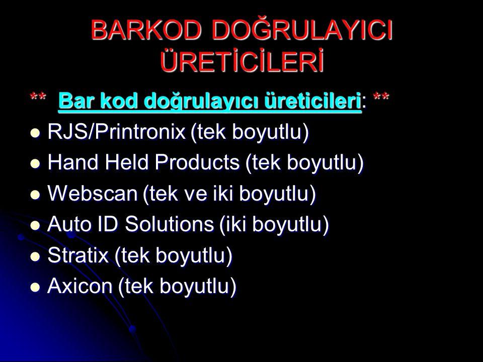 BARKOD DOĞRULAYICI ÜRETİCİLERİ