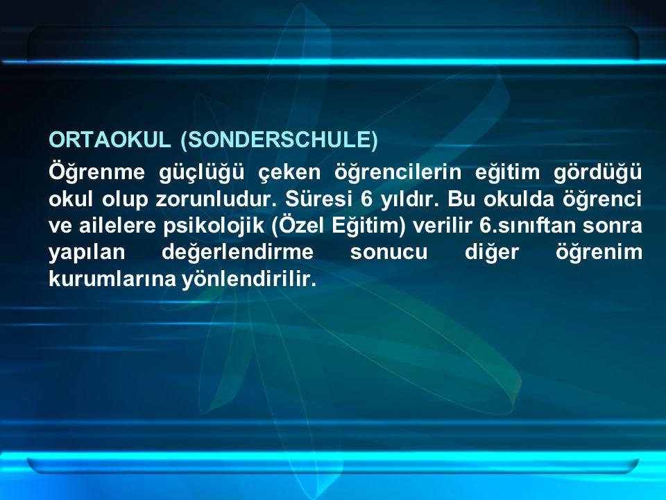 ORTAOKUL (SONDERSCHULE)