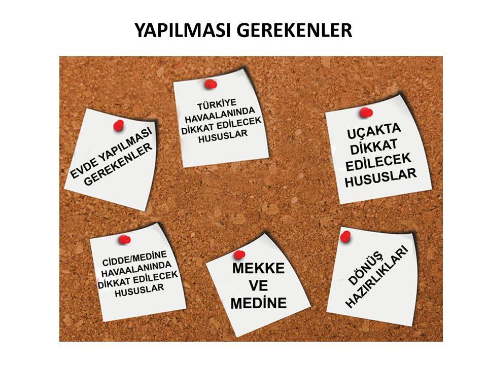 YAPILMASI GEREKENLER