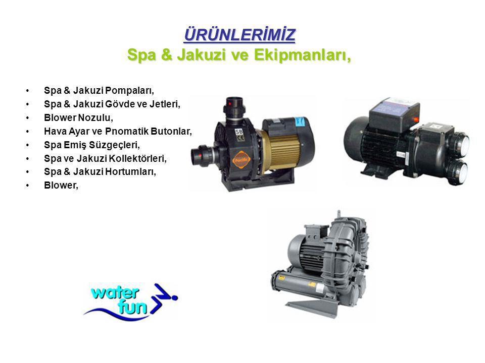 ÜRÜNLERİMİZ Spa & Jakuzi ve Ekipmanları,