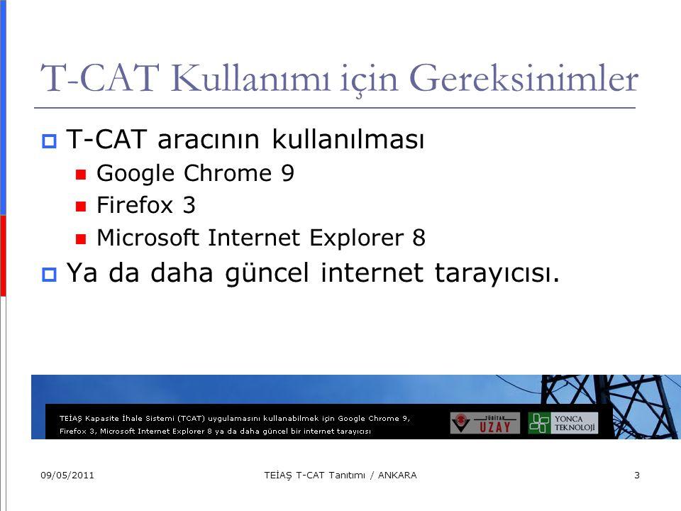 T-CAT Kullanımı için Gereksinimler