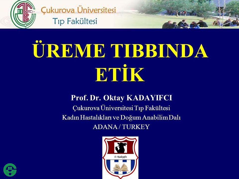 Prof. Dr. Oktay KADAYIFCI