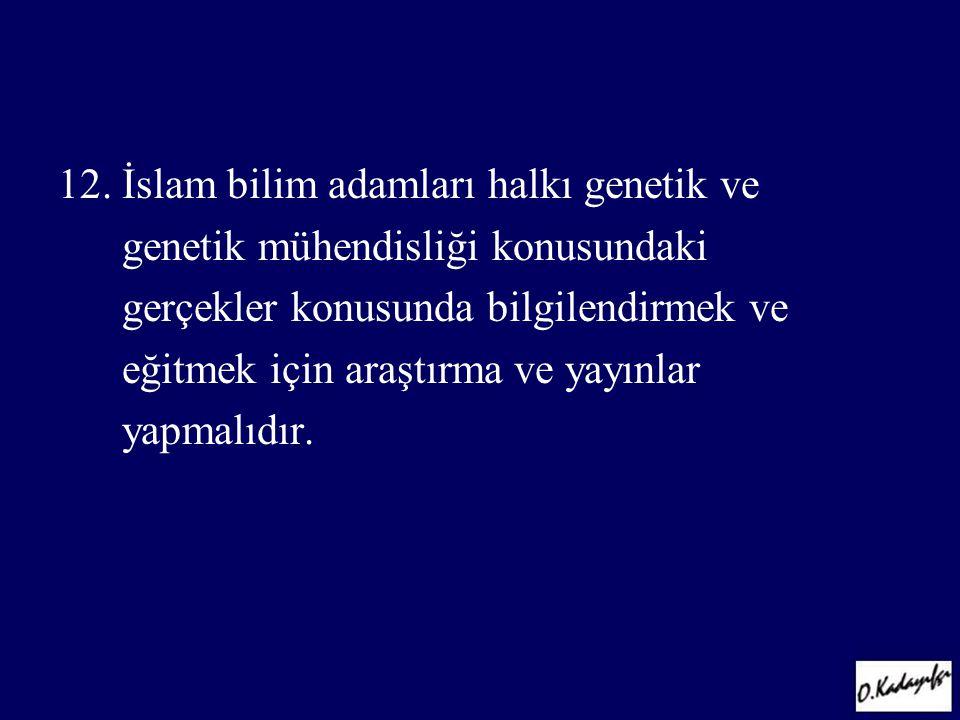 12. İslam bilim adamları halkı genetik ve