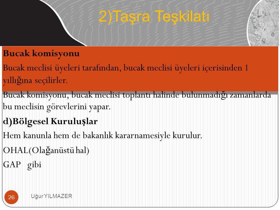 2)Taşra Teşkilatı Bucak komisyonu