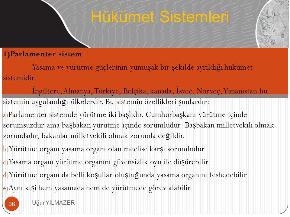 Hükümet Sistemleri 1)Parlamenter sistem