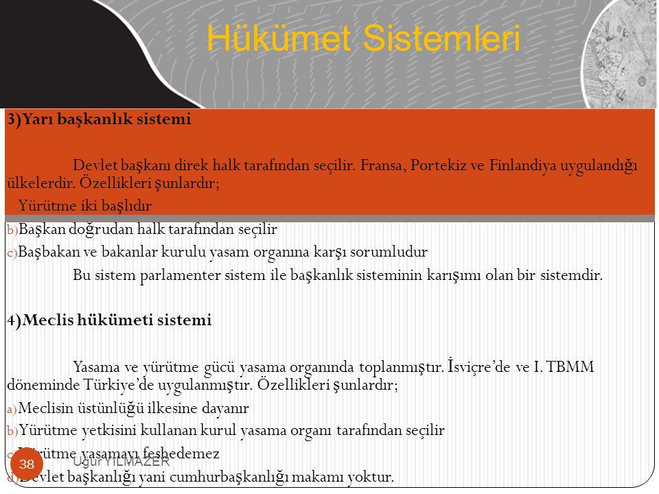 Hükümet Sistemleri 3)Yarı başkanlık sistemi