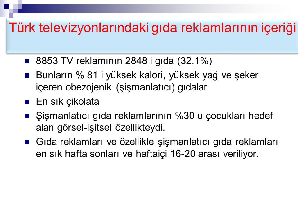 Türk televizyonlarındaki gıda reklamlarının içeriği