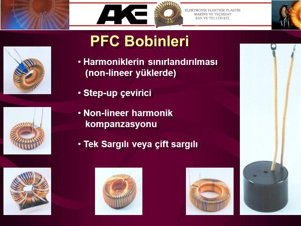 PFC Bobinleri Harmoniklerin sınırlandırılması (non-lineer yüklerde)