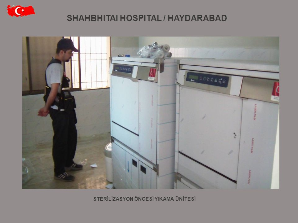 SHAHBHITAI HOSPITAL / HAYDARABAD STERİLİZASYON ÖNCESİ YIKAMA ÜNİTESİ