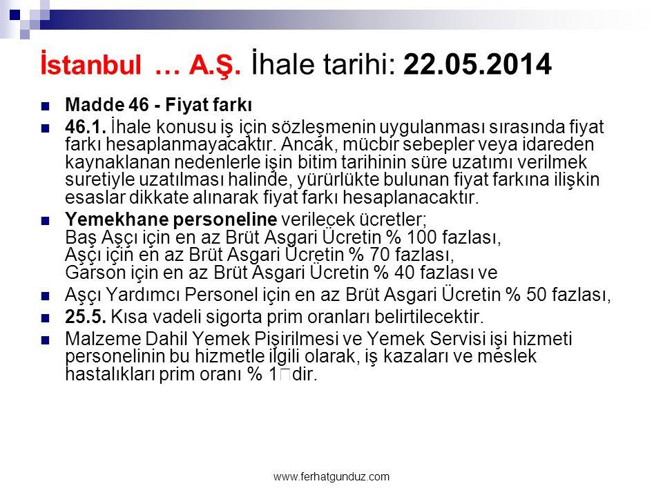 İstanbul … A.Ş. İhale tarihi: 22.05.2014