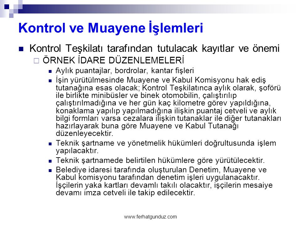 Kontrol ve Muayene İşlemleri