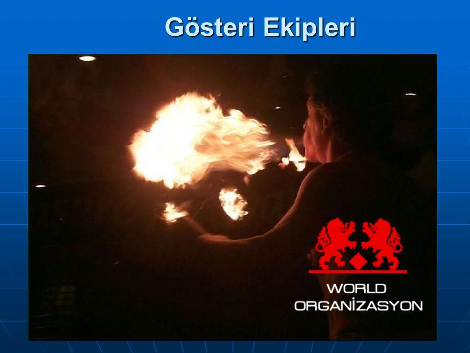 Gösteri Ekipleri WORLD ORGANİZASYON 0 532 665 58 57
