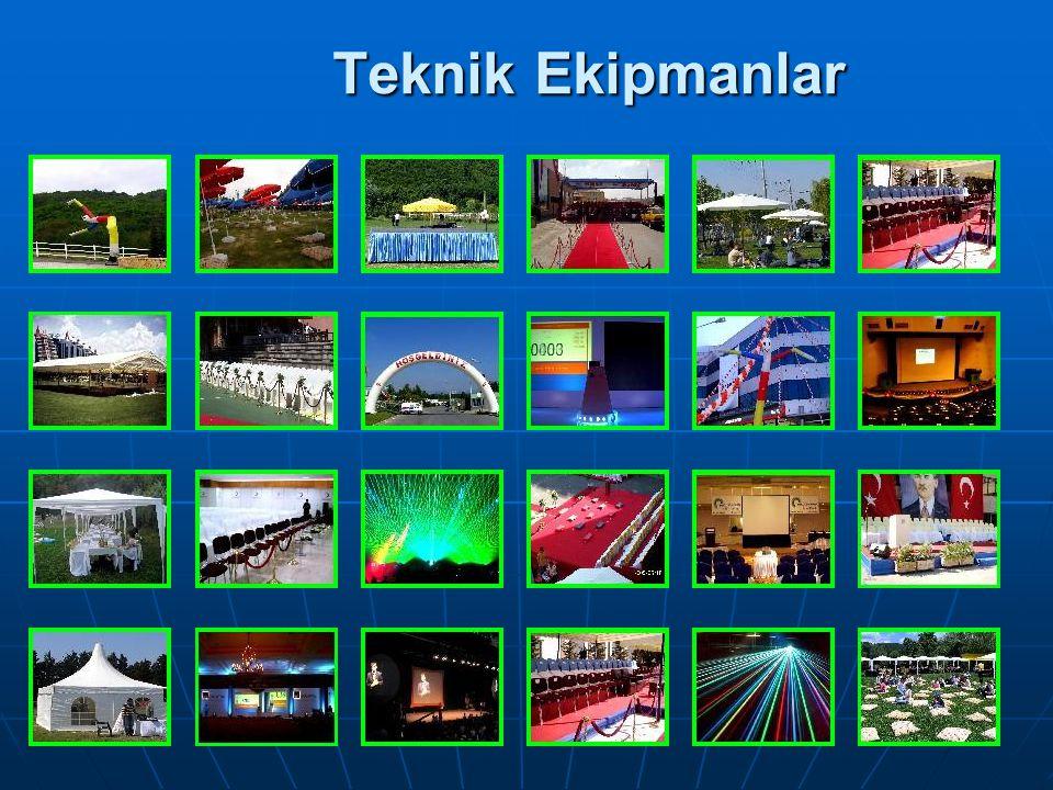 Teknik Ekipmanlar WORLD ORGANİZASYON 0 532 665 58 57