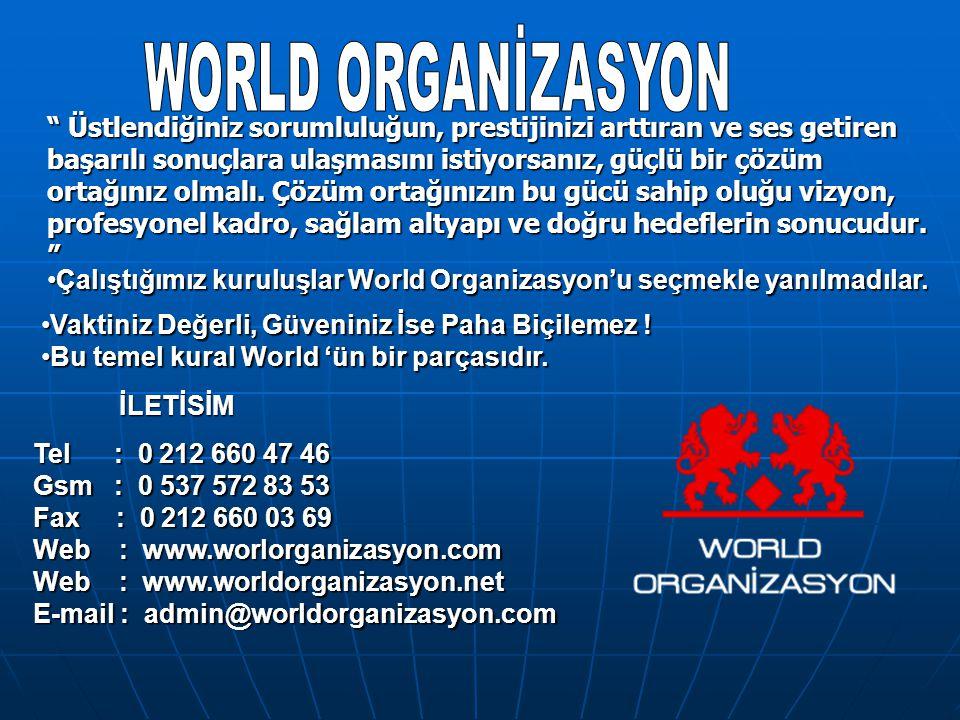 WORLD ORGANİZASYON 0 532 665 58 57 WORLD ORGANİZASYON 0 532 665 58 57. WORLD ORGANİZASYON.