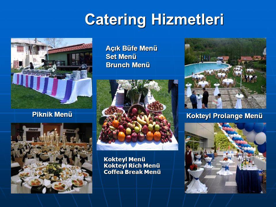 Catering Hizmetleri Açık Büfe Menü Set Menü Brunch Menü Piknik Menü