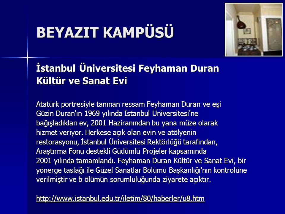 BEYAZIT KAMPÜSÜ İstanbul Üniversitesi Feyhaman Duran