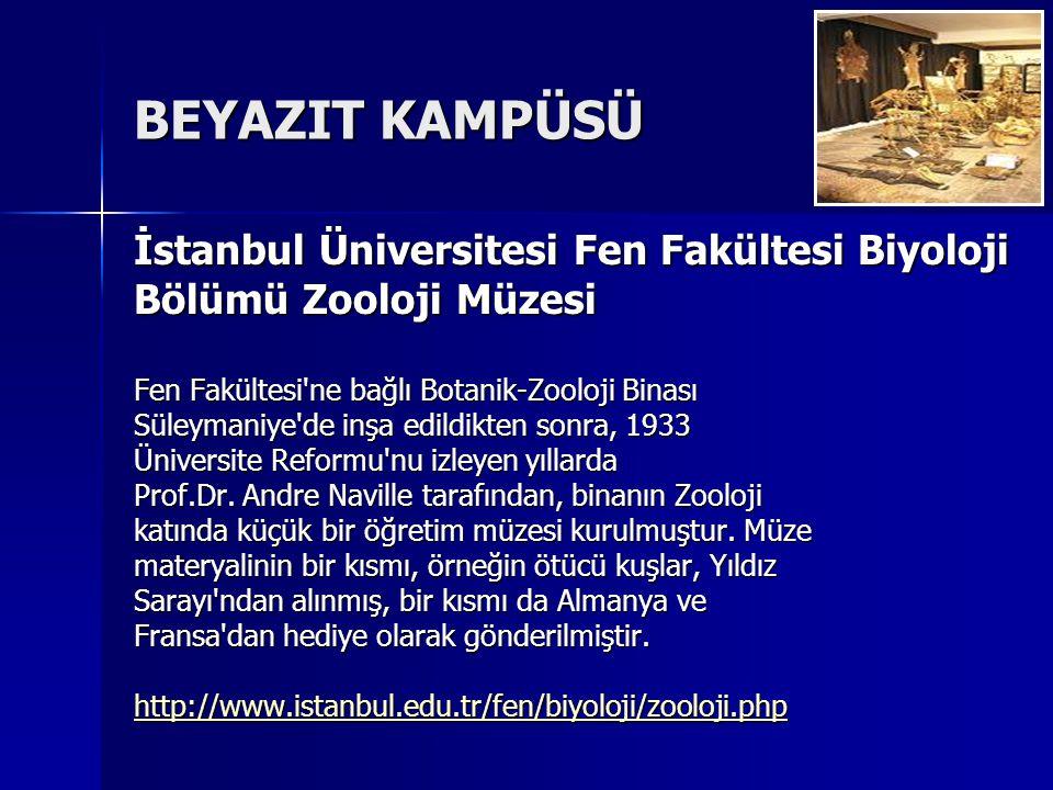 BEYAZIT KAMPÜSÜ İstanbul Üniversitesi Fen Fakültesi Biyoloji