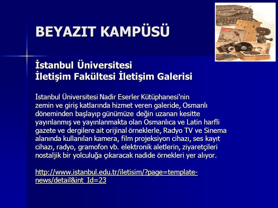 BEYAZIT KAMPÜSÜ İstanbul Üniversitesi