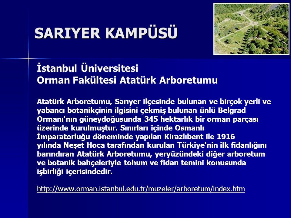 SARIYER KAMPÜSÜ İstanbul Üniversitesi