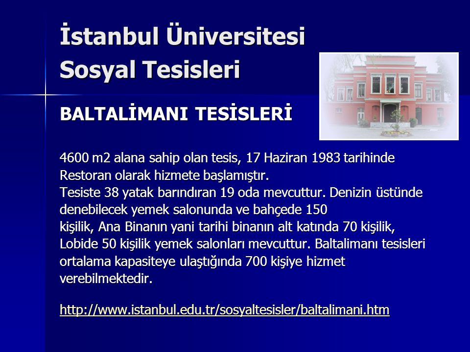 İstanbul Üniversitesi Sosyal Tesisleri