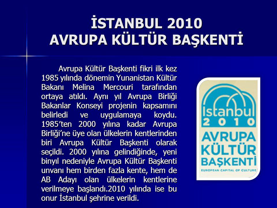 İSTANBUL 2010 AVRUPA KÜLTÜR BAŞKENTİ