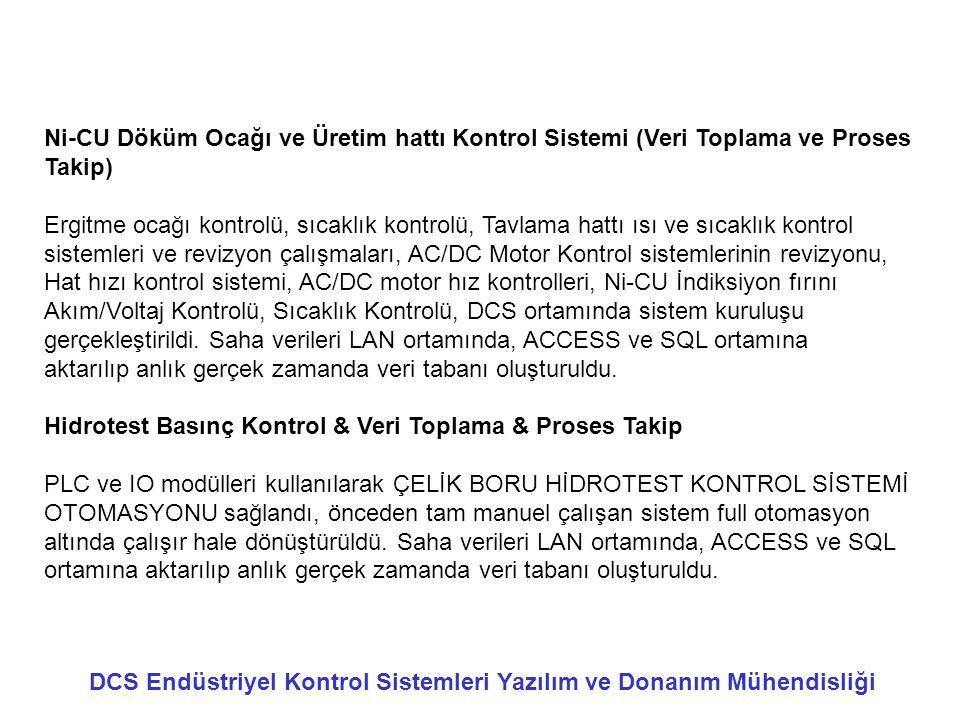 Ni-CU Döküm Ocağı ve Üretim hattı Kontrol Sistemi (Veri Toplama ve Proses Takip)