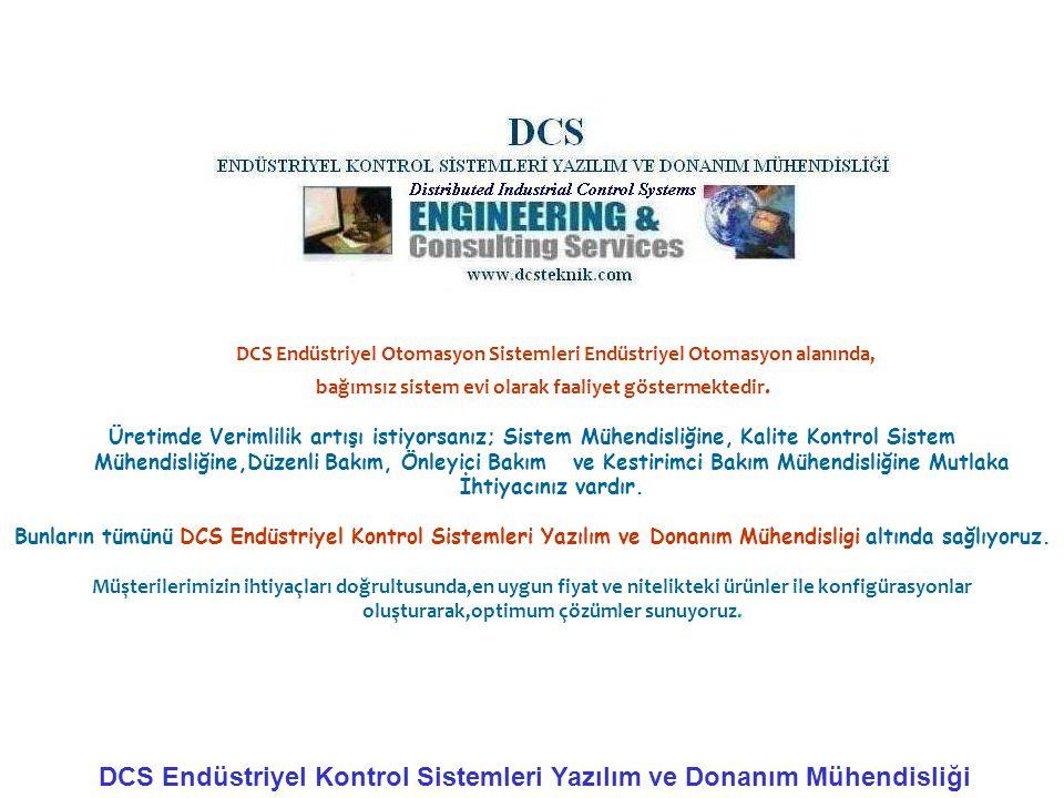 DCS Endüstriyel Otomasyon Sistemleri Endüstriyel Otomasyon alanında,