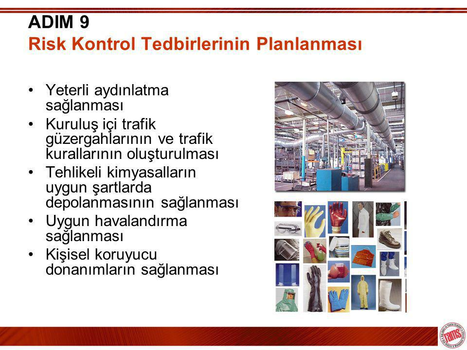 ADIM 9 Risk Kontrol Tedbirlerinin Planlanması