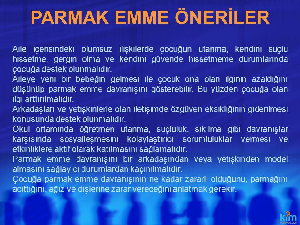 PARMAK EMME ÖNERİLER