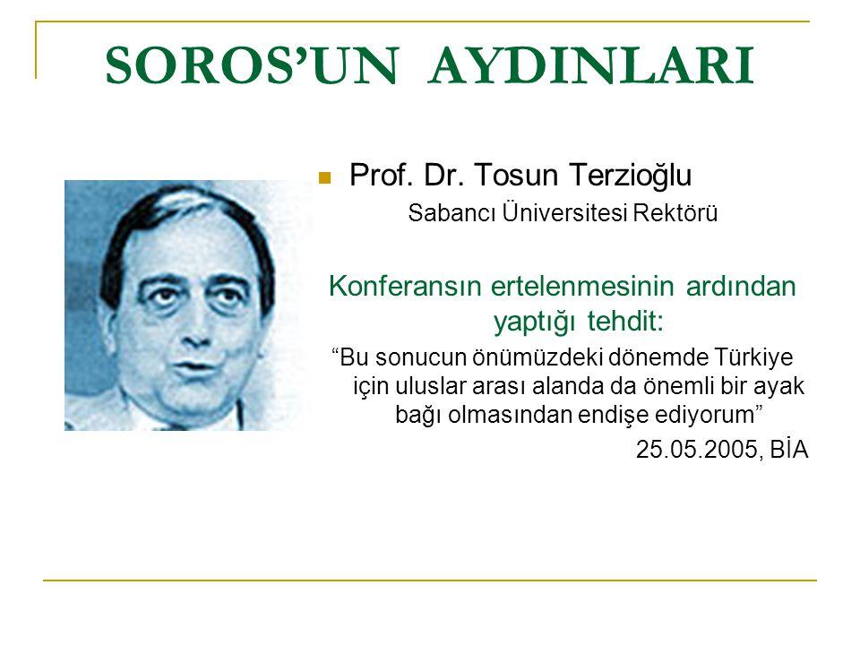 SOROS'UN AYDINLARI Prof. Dr. Tosun Terzioğlu