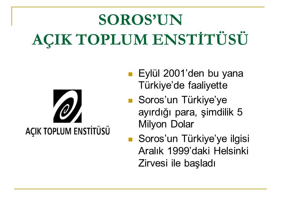SOROS'UN AÇIK TOPLUM ENSTİTÜSÜ