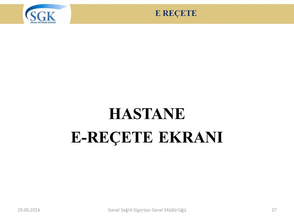 HASTANE E-REÇETE EKRANI