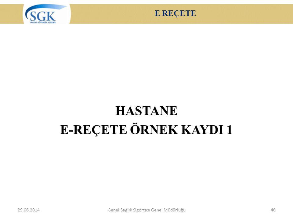 HASTANE E-REÇETE ÖRNEK KAYDI 1
