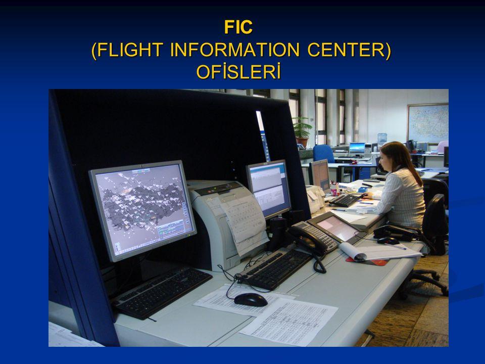 FIC (FLIGHT INFORMATION CENTER) OFİSLERİ