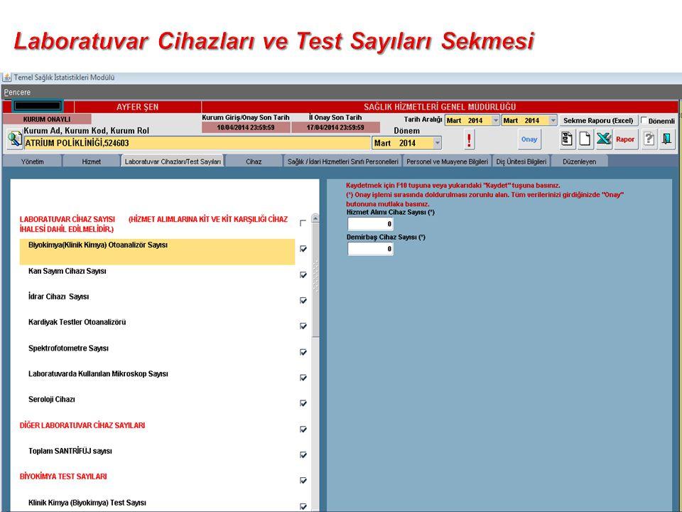 Laboratuvar Cihazları ve Test Sayıları Sekmesi