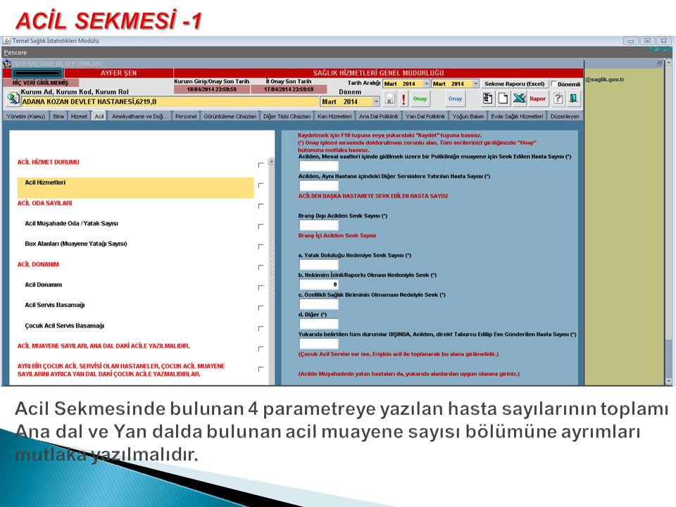 ACİL SEKMESİ -1