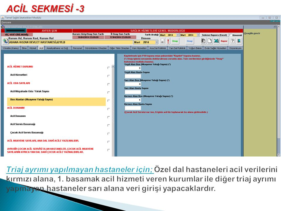 ACİL SEKMESİ -3