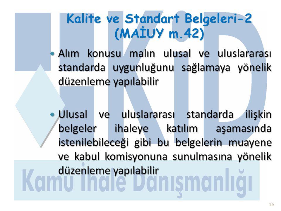 Kalite ve Standart Belgeleri-2 (MAİUY m.42)